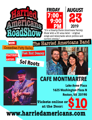 Poster for August 23 2019 Harried Americans Show
